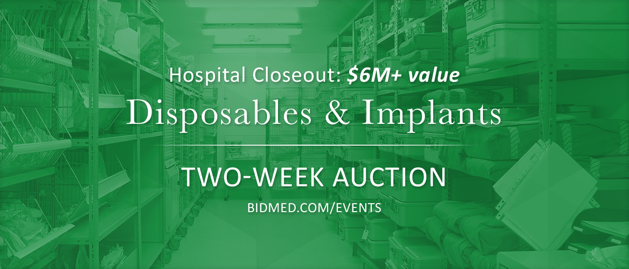 Auction: Disposables and Implants