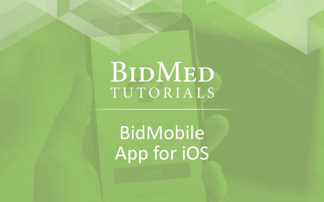 How to: Using the BidMobile App for iOS